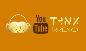 THNX Radio's You Tube